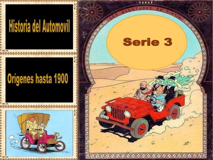 Historia del Automovil Serie 3 Orígenes hasta 1900