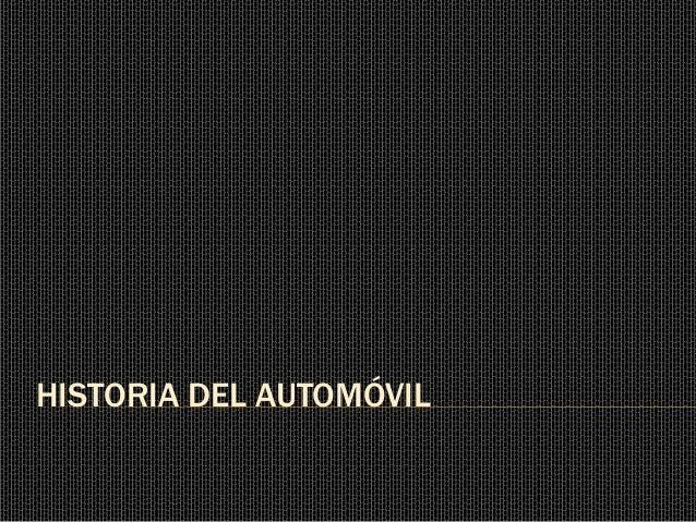 Historia del automóvil.pptx. antonio stiusso