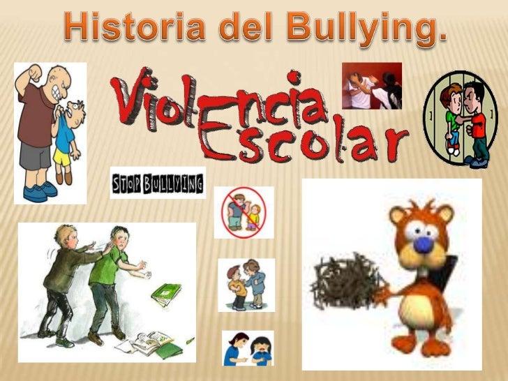 Según el Diccionario de Estudios Psicoanaliticos de la universidadde Bergen en Noruega editado en 1999, el bullying ocurre...