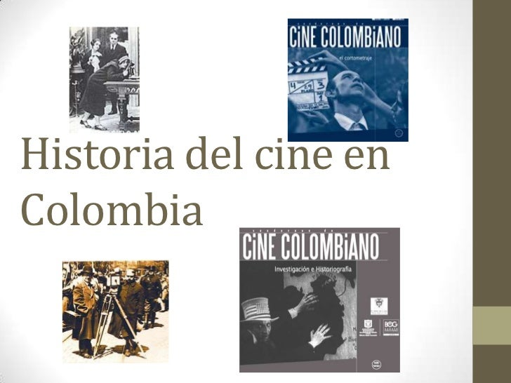 Historia del cine en colombia