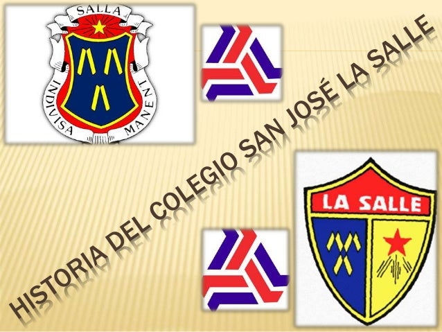 HISTORIA DEL COLEGIO SAN JOSÉ LA SALLE La historia del Colegio San José La Salle, tuvo su génesis en el año de 1863, aunqu...