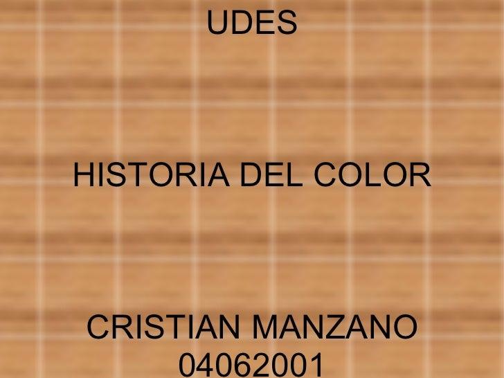 UDES HISTORIA DEL COLOR CRISTIAN MANZANO 04062001