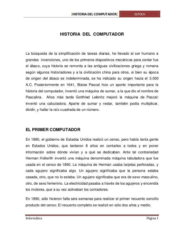 [HISTORIA DEL COMPUTADOR]  ESPOCH  HISTORIA DEL COMPUTADOR  La búsqueda de la simplificación de tareas diarias, he llevado...