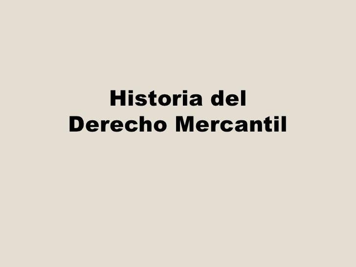 Historia delDerecho Mercantil