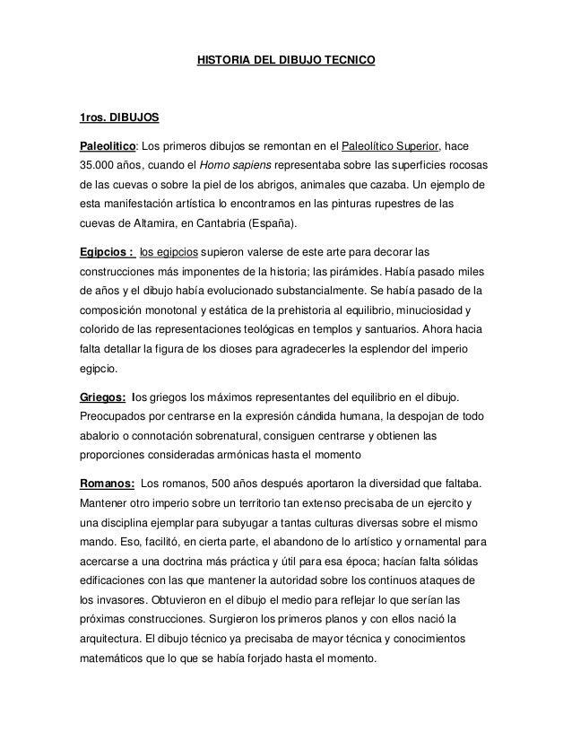 HISTORIA DEL DIBUJO TECNICO1ros. DIBUJOSPaleolitico: Los primeros dibujos se remontan en el Paleolítico Superior, hace35.0...