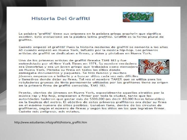 http://www.estudiantes.info/grafitti/historia_graffiti.htm