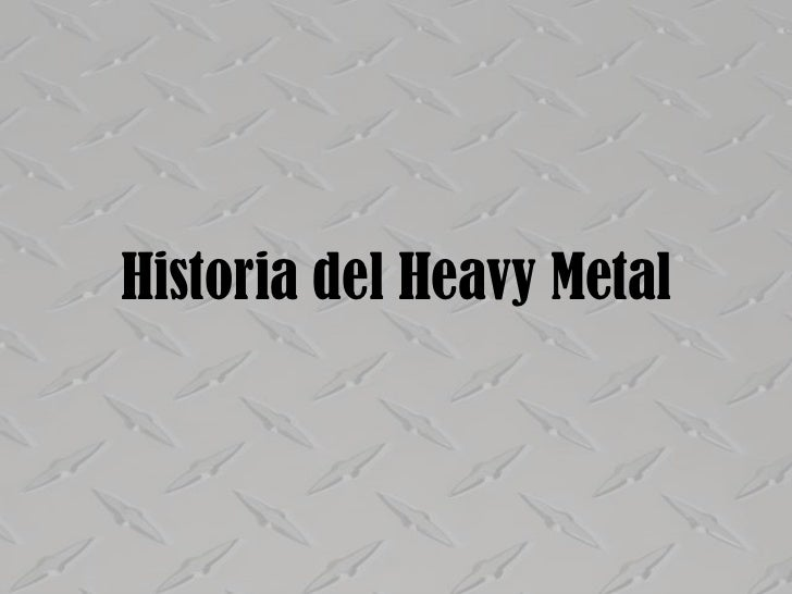 Historia del heavy metal (breve)