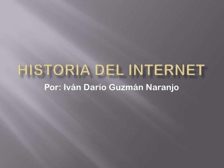 Por: Iván Darío Guzmán Naranjo