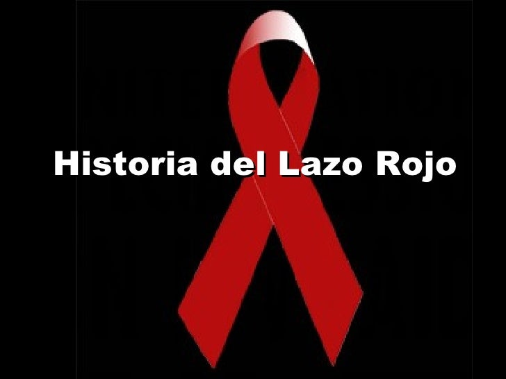 Historia Del Lazo Rojo Sida