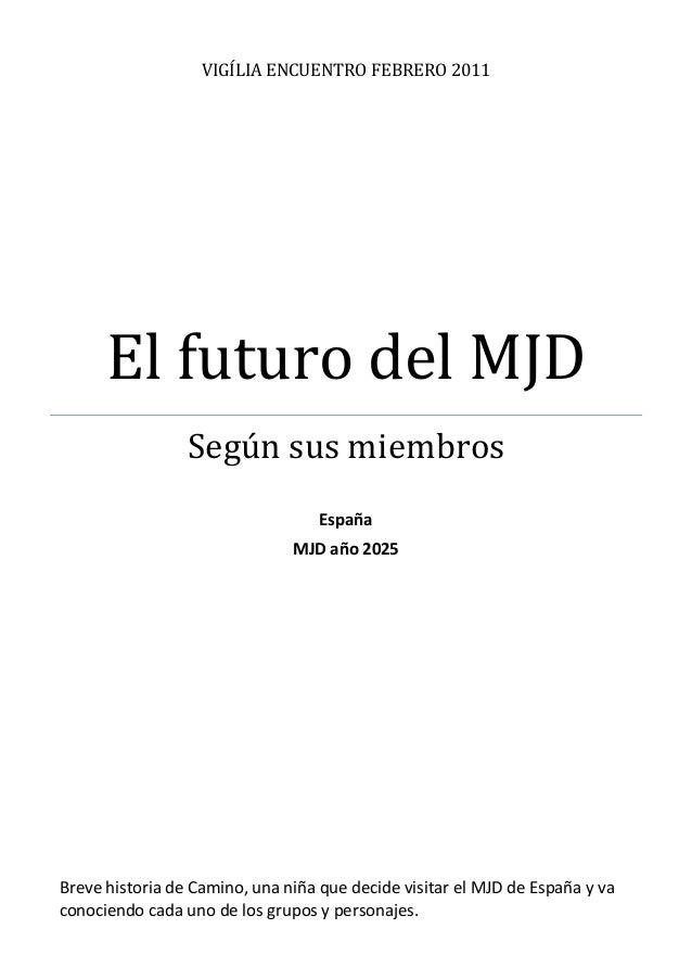 CUENTO -  Breve historia del futuro del MJD