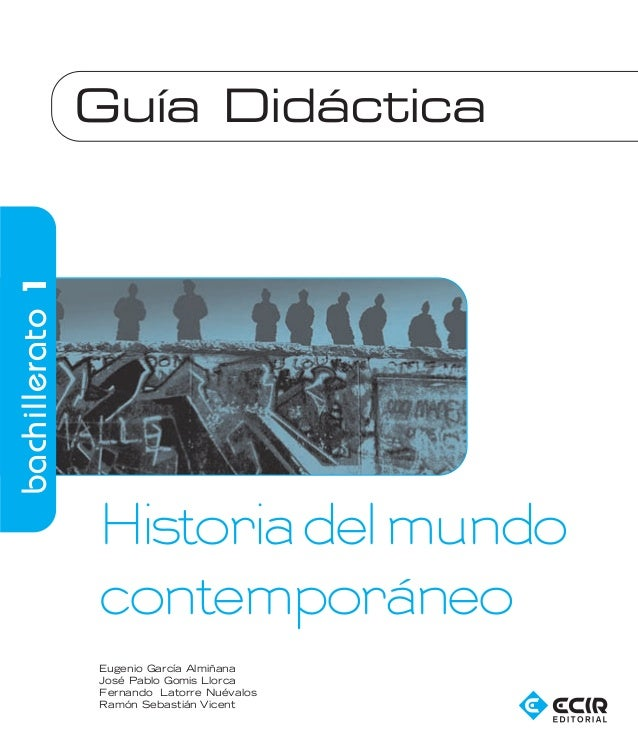Historia del mundo contemporaneo ecir editorial for Caracteristicas del contemporaneo