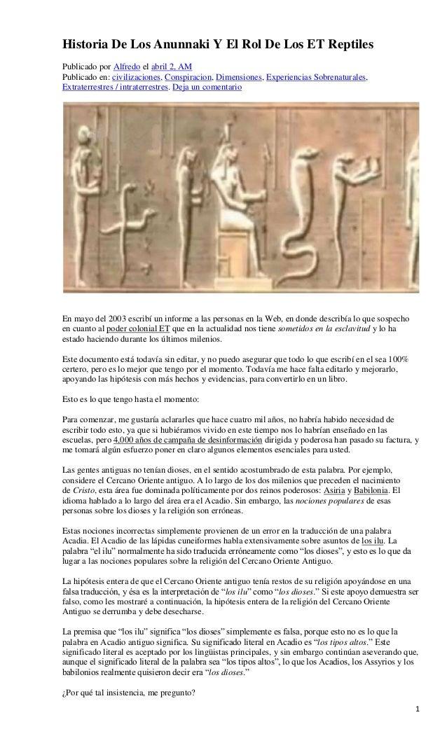 1 Historia De Los Anunnaki Y El Rol De Los ET Reptiles Publicado por Alfredo el abril 2, AM Publicado en: civilizaciones, ...