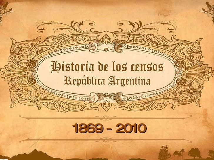 Historia de los censos en la República Argentina...