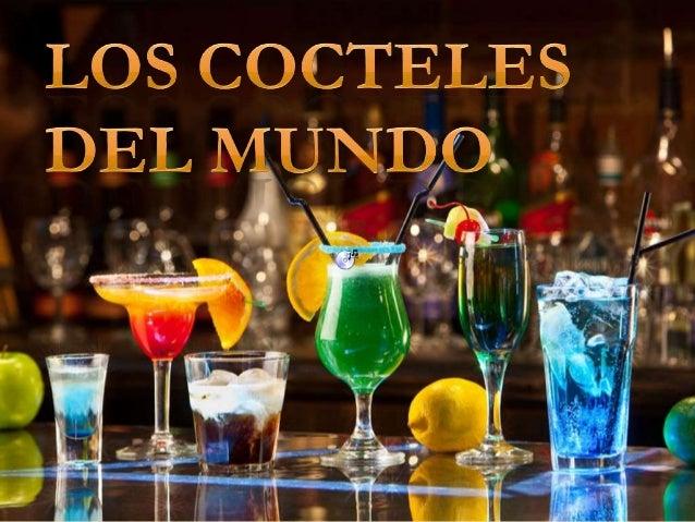 HISTORIA DE LOS COCTELES DEL MUNDO
