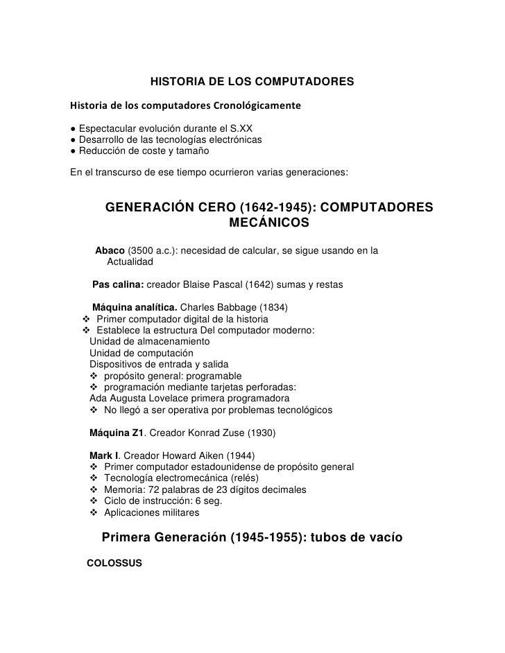 HISTORIA DE LOS COMPUTADORES  Historia de los computadores Cronológicamente ● Espectacular evolución durante el S.XX ● Des...