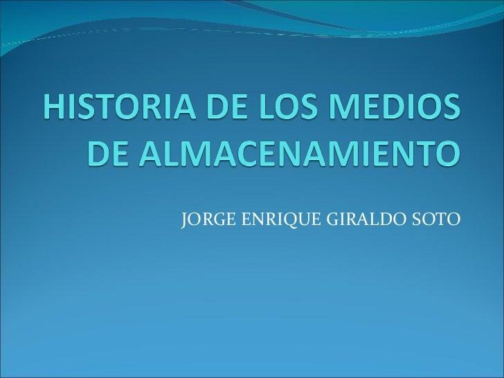 JORGE ENRIQUE GIRALDO SOTO