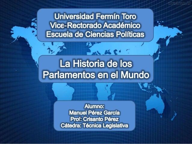 La Historia de los Parlamentos en el Mundo