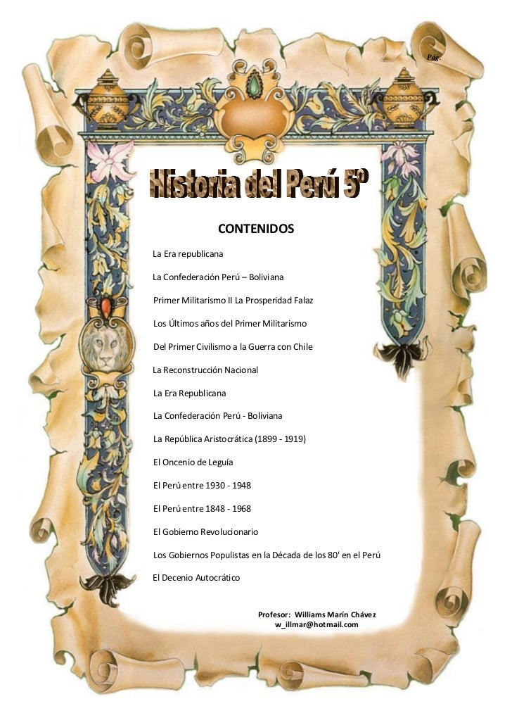 Pág.                CONTENIDOSLa Era republicanaLa Confederación Perú – BolivianaPrimer Militarismo II La Prosperidad Fala...