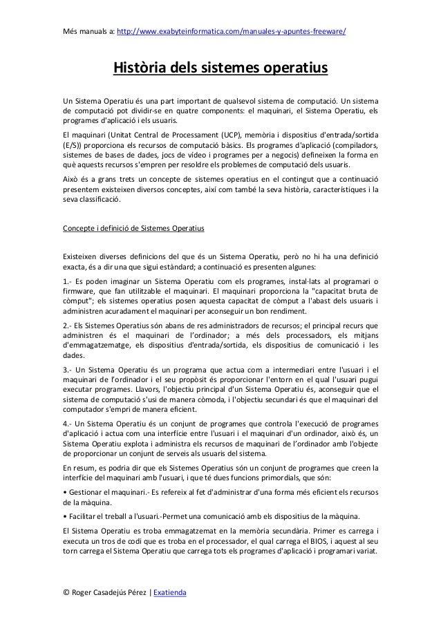 Més manuals a: http://www.exabyteinformatica.com/manuales-y-apuntes-freeware/© Roger Casadejús Pérez | ExatiendaHistòria d...