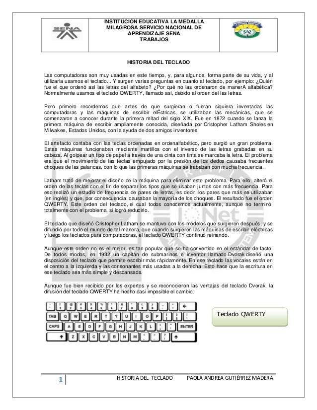 INSTITUCIÓN EDUCATIVA LA MEDALLA MILAGROSA SERVICIO NACIONAL DE APRENDIZAJE SENA TRABAJOS 1 HISTORIA DEL TECLADO PAOLA AND...