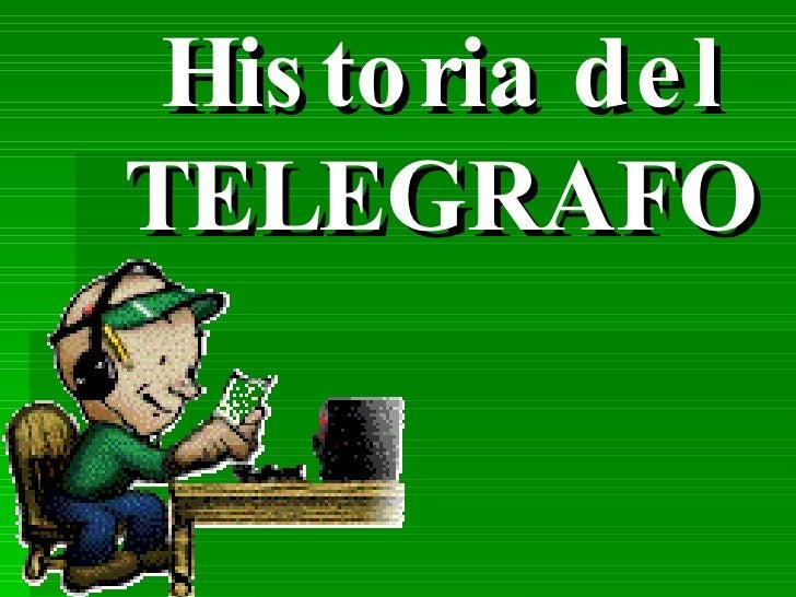 Historia del TELEGRAFO