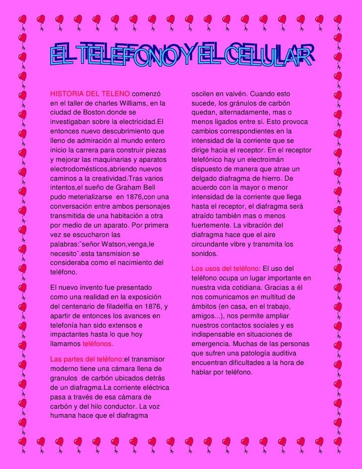 HISTORIA DEL TELENO:comenzó en el taller de charles Williams, en la ciudad de Boston.donde se investigaban sobre la electr...