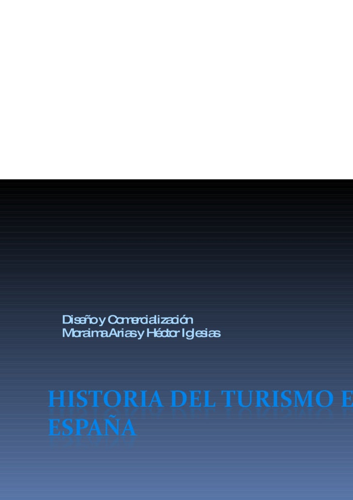 Historia Del Turismo En EspañA    Moraima Y HéCtor
