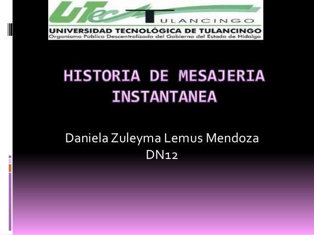 Daniela Zuleyma Lemus Mendoza             DN12