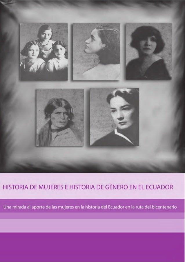 HISTORIA DE MUJERES E HISTORIA DE GÉNERO EN EL ECUADOR