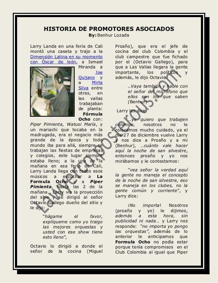 HISTORIA DE PROMOTORES ASOCIADOS<br />By: Benhur Lozada<br />190061498733Larry Landa en una feria de Cali montó una caseta...