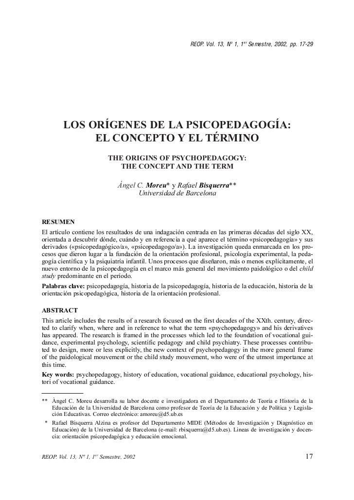 REOP. Vol. 13, N o 1, 1 er Semestre, 2002, pp. 17-29        LOS ORÍGENES DE LA PSICOPEDAGOGÍA:             EL CONCEPTO Y E...