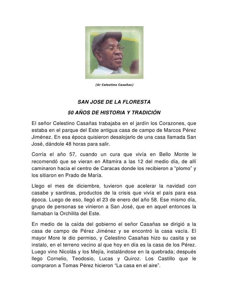 (Sr Celestino Casañas)<br />SAN JOSE DE LA FLORESTA<br />50 AÑOS DE HISTORIA Y TRADICIÓN<br />El señor Celestino Casañas ...