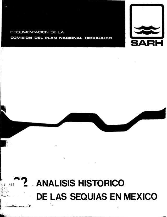 """~                                     SARH    ~;1 432~1 . ANALISIS HISTORICO    C <    5 ~~    ;C--~~""""f DE LAS SEQUIAS EN ..."""