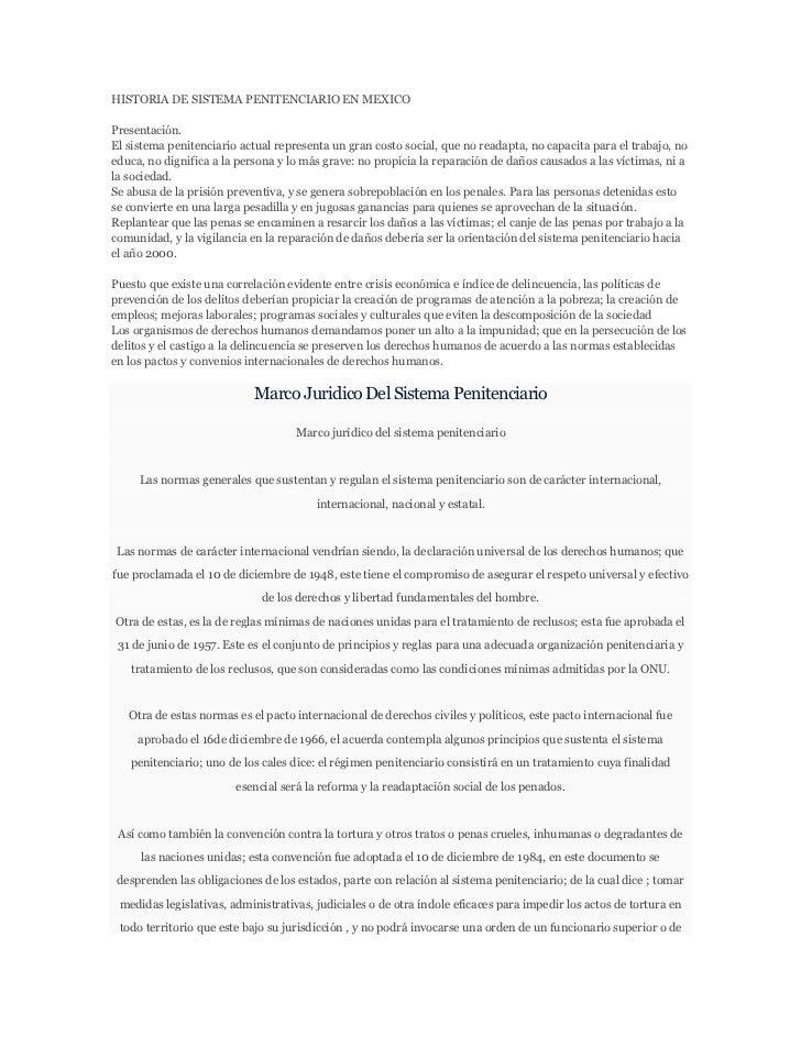 HISTORIA DE SISTEMA PENITENCIARIO EN MEXICOPresentación.El sistema penitenciario actual representa un gran costo social, q...