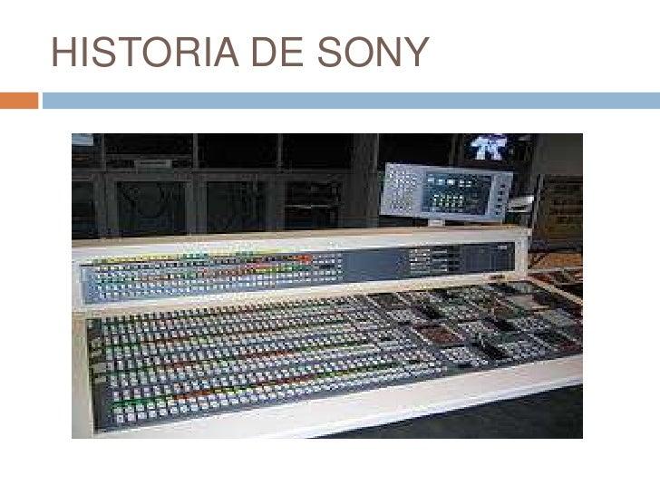 HISTORIA DE SONY<br />