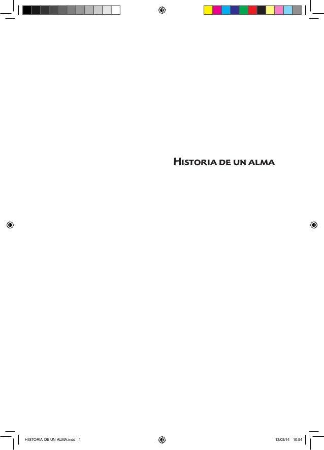 1  Historia de un alma  HISTORIA DE UN ALMA.indd 1 13/03/14 10:54