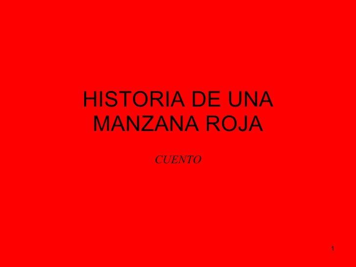 HISTORIA DE UNA MANZANA ROJA CUENTO