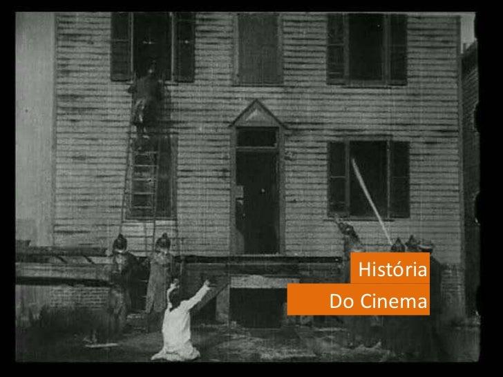 História<br />Do Cinema<br />