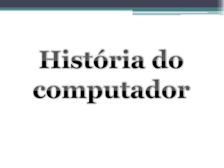 História do computador<br />