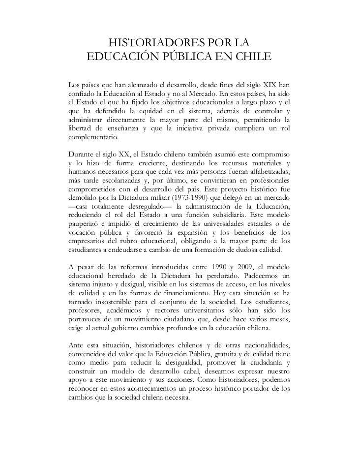 HISTORIADORES POR LA      EDUCACIÓN PÚBLICA EN CHILELos países que han alcanzado el desarrollo, desde fines del siglo XIX ...