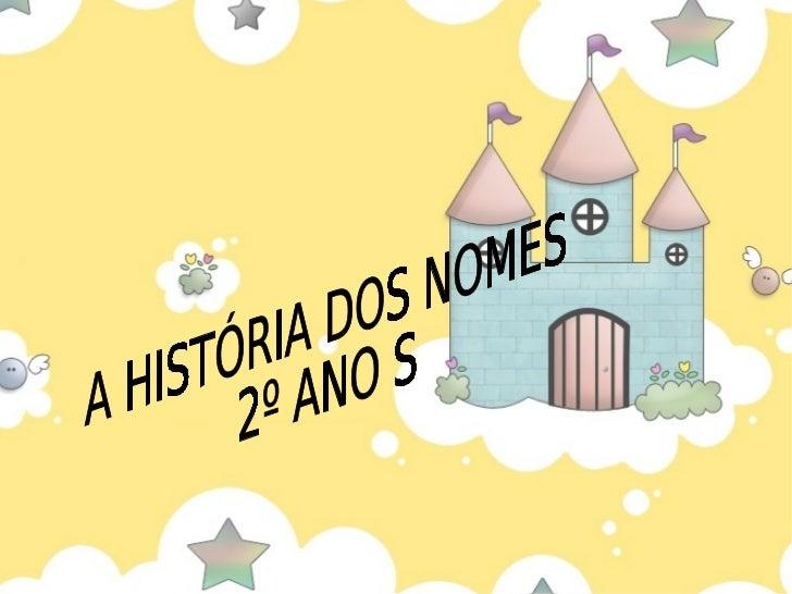 Historia Dos Nomes