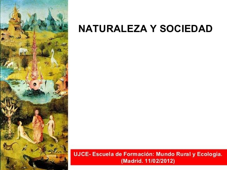 Historia de la relación Naturaleza y Sociedad