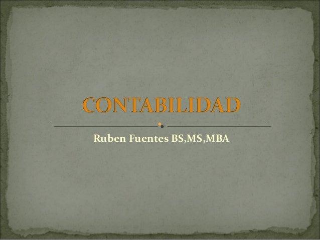 Ruben Fuentes BS,MS,MBA