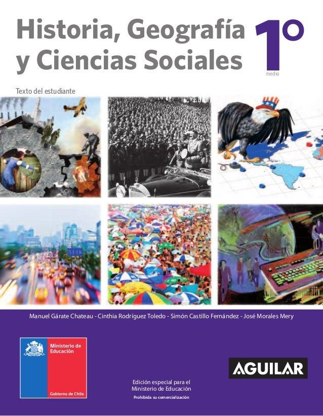 Historia, Geografía  y Ciencias Sociales  Edición especial para el  Ministerio de Educación  Prohibida su comercialización...