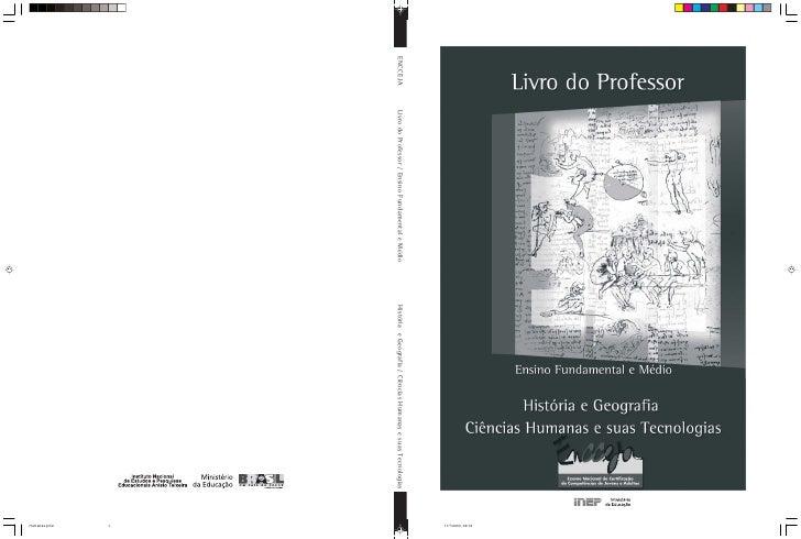 11/7/2003, 09:12 ENCCEJA   Livro do Professor / Ensino Fundamental e Médio   História e Geografia / Ciências Humanas e sua...