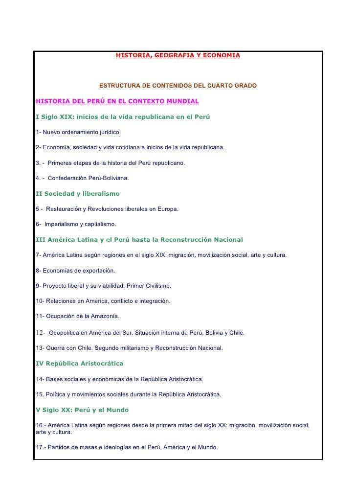 HISTORIA, GEOGRAFIA Y ECONOMIA                              ESTRUCTURA DE CONTENIDOS DEL CUARTO GRADO  HISTORIA DEL PERÚ E...