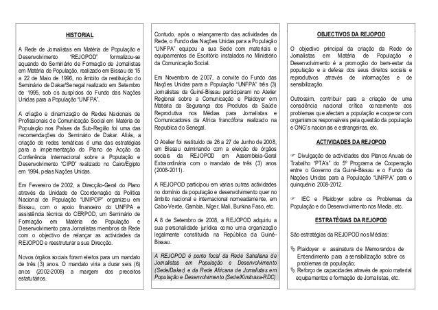 """HISTORIAL A Rede de Jornalistas em Matéria de População e Desenvolvimento """"REJOPOD"""" formalizou-se aquando do Seminário de ..."""