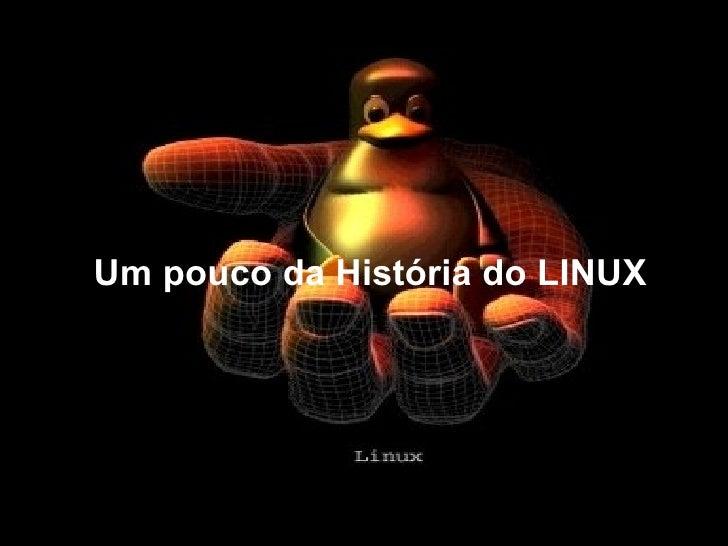 Um pouco da História do LINUX r