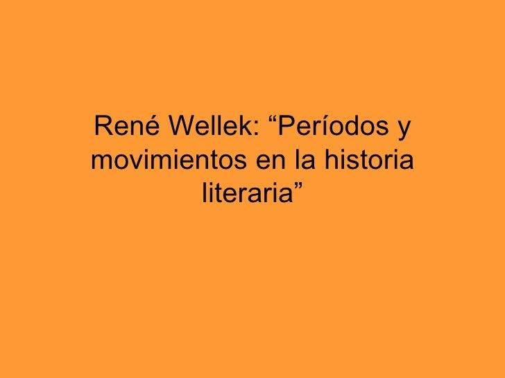"""René Wellek: """"Períodos y movimientos en la historia literaria"""""""
