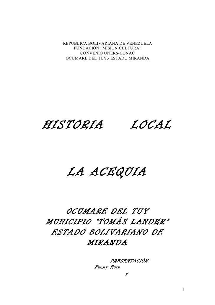 Historia     local de la acequia